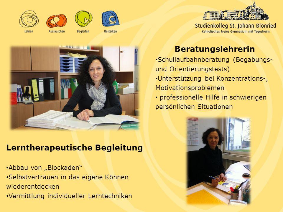 Beratungslehrerin Schullaufbahnberatung (Begabungs- und Orientierungstests) Unterstützung bei Konzentrations-, Motivationsproblemen professionelle Hil