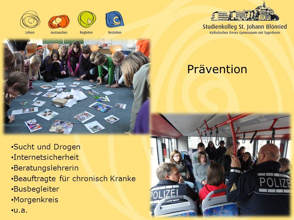 Prävention Sucht und Drogen Internetsicherheit Beratungslehrerin Beauftragte für chronisch Kranke Busbegleiter Morgenkreis u.a.