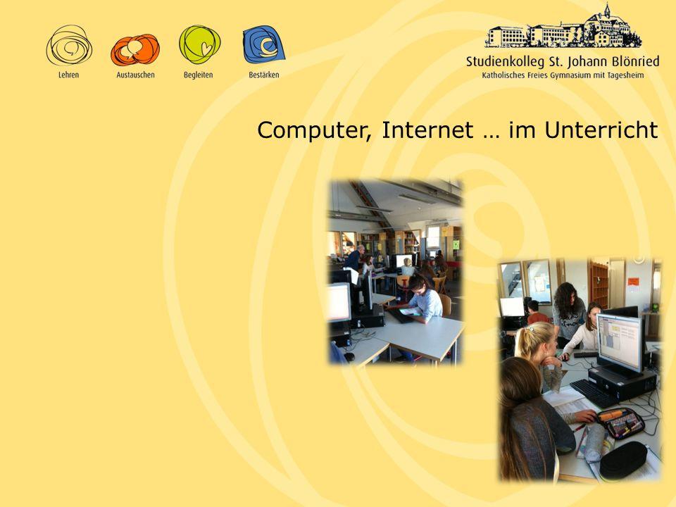 Computer, Internet … im Unterricht