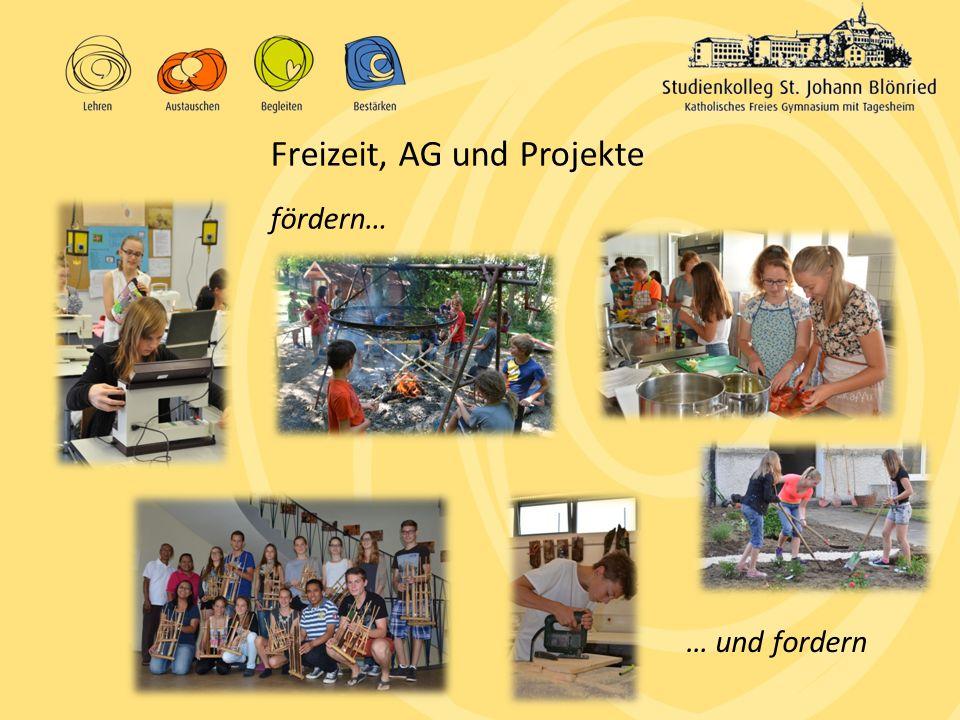 fördern… Freizeit, AG und Projekte … und fordern