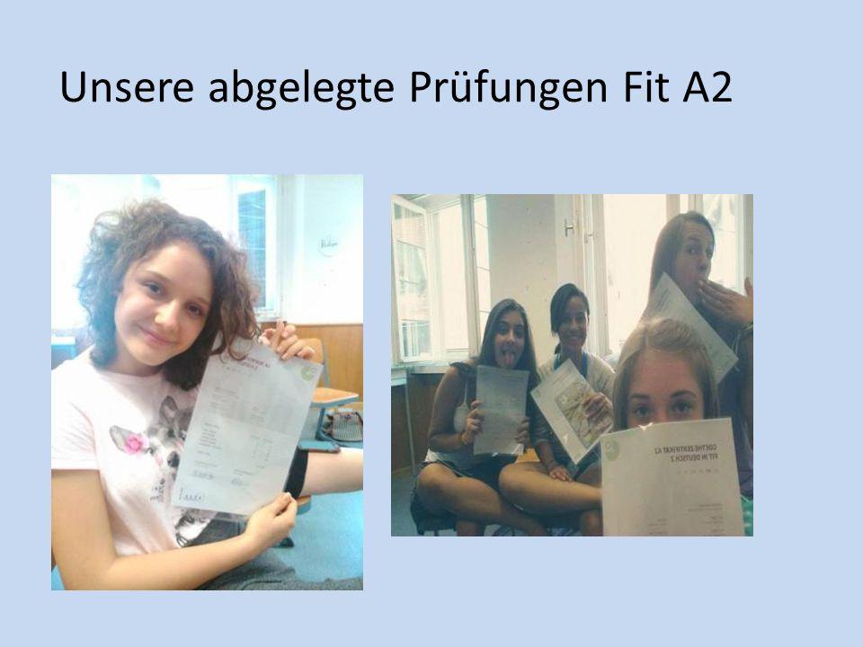 Unsere abgelegte Prüfungen Fit A2