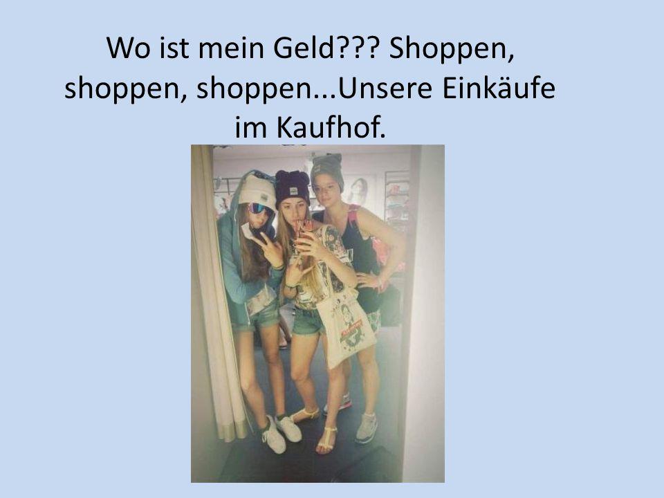Wo ist mein Geld??? Shoppen, shoppen, shoppen...Unsere Einkäufe im Kaufhof.