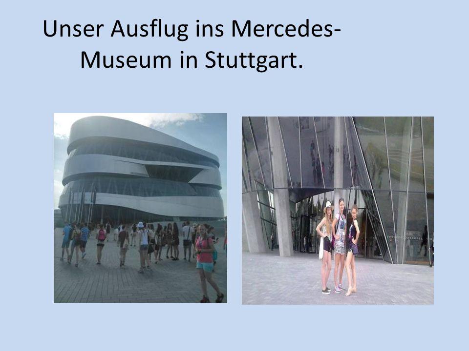Unser Ausflug ins Mercedes- Museum in Stuttgart.