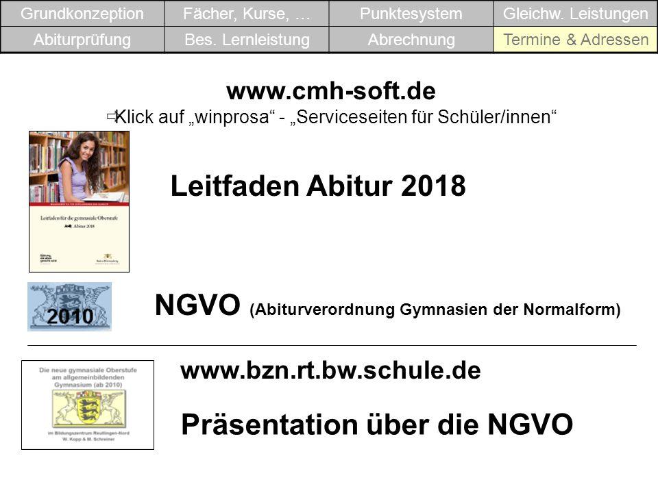 """www.cmh-soft.de  Klick auf """"winprosa"""" - """"Serviceseiten für Schüler/innen"""" Leitfaden Abitur 2018 NGVO (Abiturverordnung Gymnasien der Normalform) Präs"""