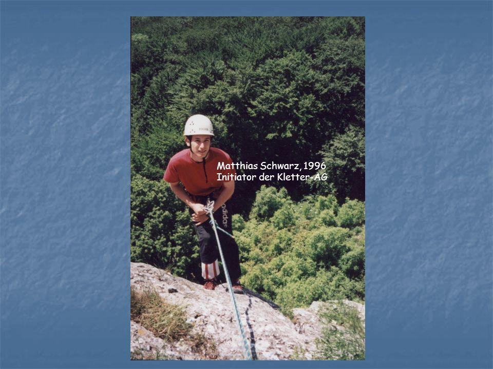 Matthias Schwarz, 1996 Initiator der Kletter-AG