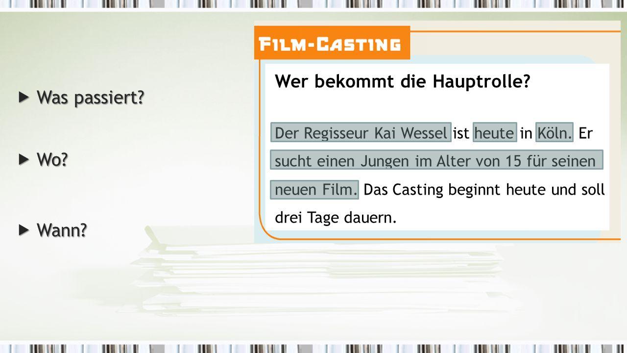 Wer bekommt die Hauptrolle. Der Regisseur Kai Wessel ist heute in Köln.