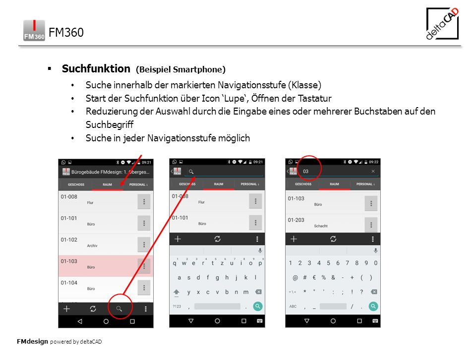 FMdesign powered by deltaCAD  Suchfunktion (Beispiel Smartphone) Suche innerhalb der markierten Navigationsstufe (Klasse) Start der Suchfunktion über
