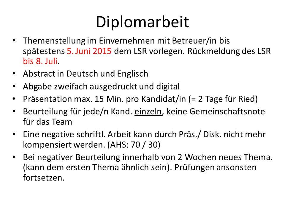 Diplomarbeit Themenstellung im Einvernehmen mit Betreuer/in bis spätestens 5.