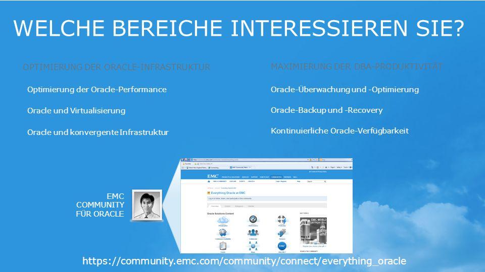 25© Copyright 2014 EMC Deutschland GmbH. Alle Rechte vorbehalten. WELCHE BEREICHE INTERESSIEREN SIE? OPTIMIERUNG DER ORACLE-INFRASTRUKTUR MAXIMIERUNG