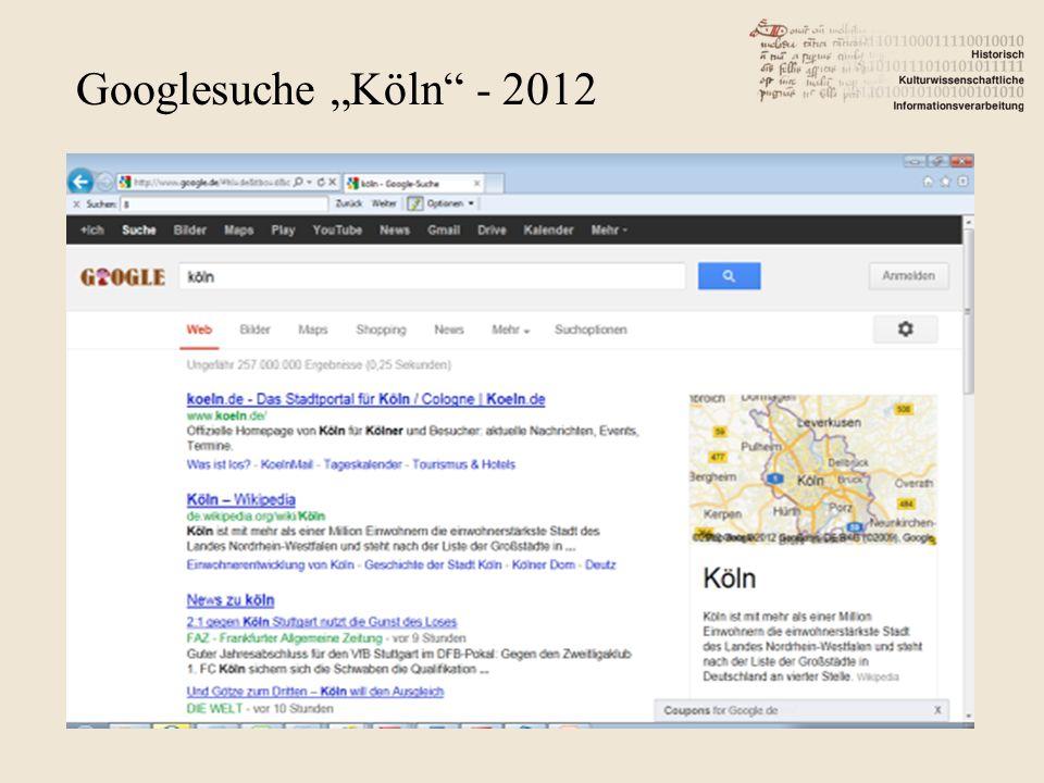 "Googlesuche ""Köln - 2012"