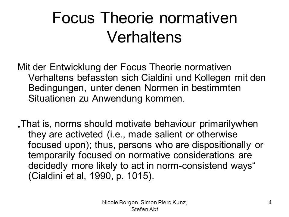 Focus Theorie normativen Verhaltens Mit der Entwicklung der Focus Theorie normativen Verhaltens befassten sich Cialdini und Kollegen mit den Bedingungen, unter denen Normen in bestimmten Situationen zu Anwendung kommen.