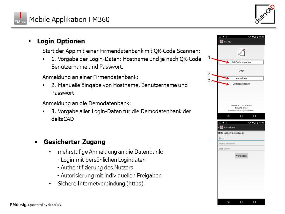  Login Optionen Start der App mit einer Firmendatenbank mit QR-Code Scannen: 1.