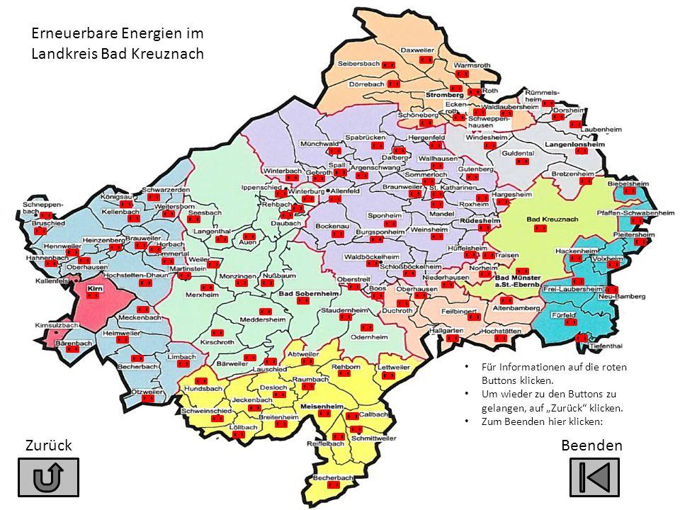 """Zurück Erneuerbare Energien im Landkreis Bad Kreuznach Für Informationen auf die roten Buttons klicken. Um wieder zu den Buttons zu gelangen, auf """"Zur"""