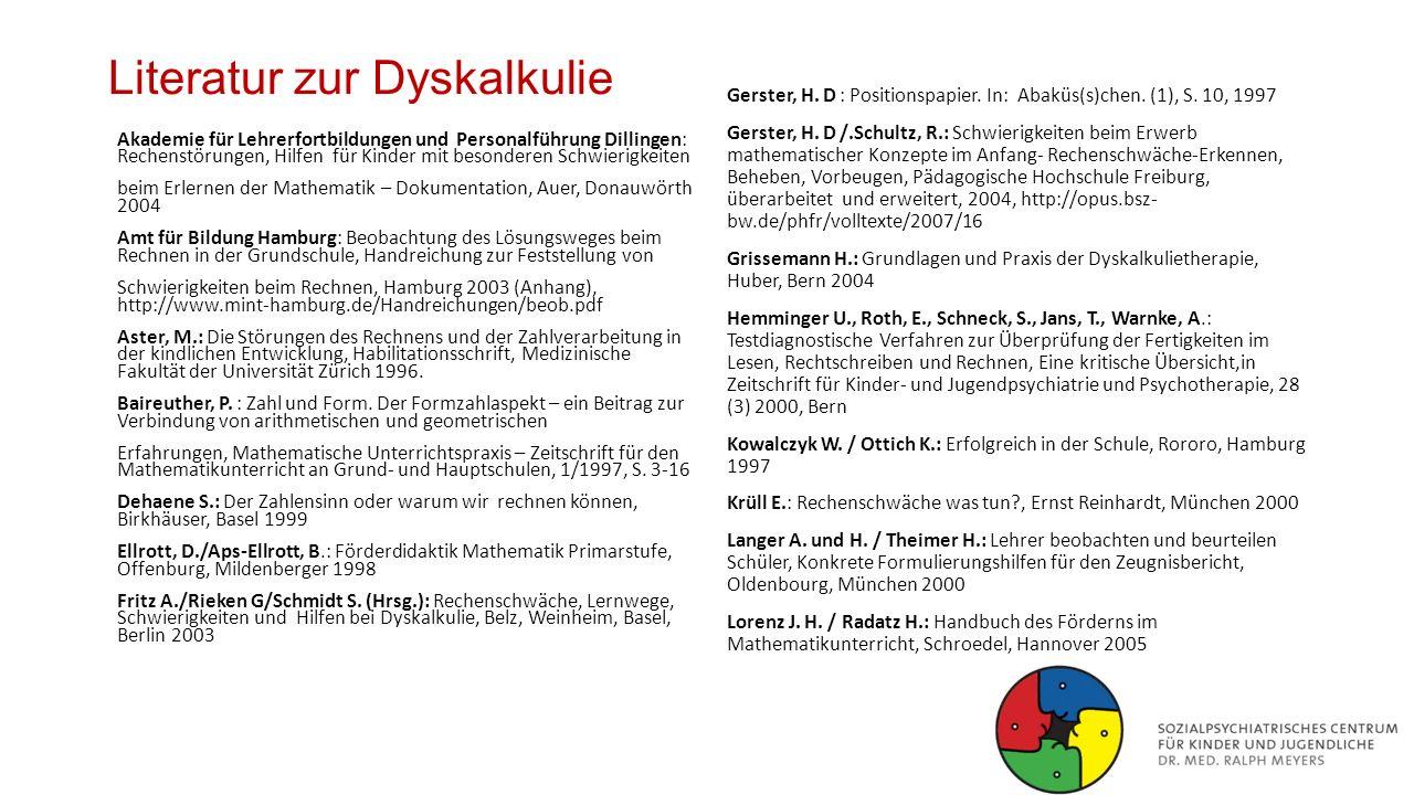 Literatur zur Dyskalkulie Akademie für Lehrerfortbildungen und Personalführung Dillingen: Rechenstörungen, Hilfen für Kinder mit besonderen Schwierigk