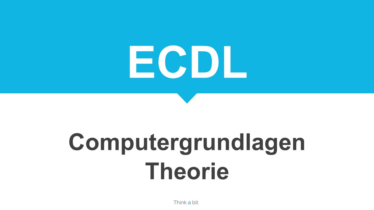 ECDL Computergrundlagen Theorie