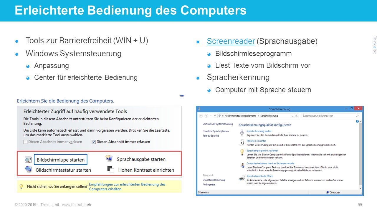 Erleichterte Bedienung des Computers ● Tools zur Barrierefreiheit (WIN + U) ● Windows Systemsteuerung ◕ Anpassung ◕ Center für erleichterte Bedienung