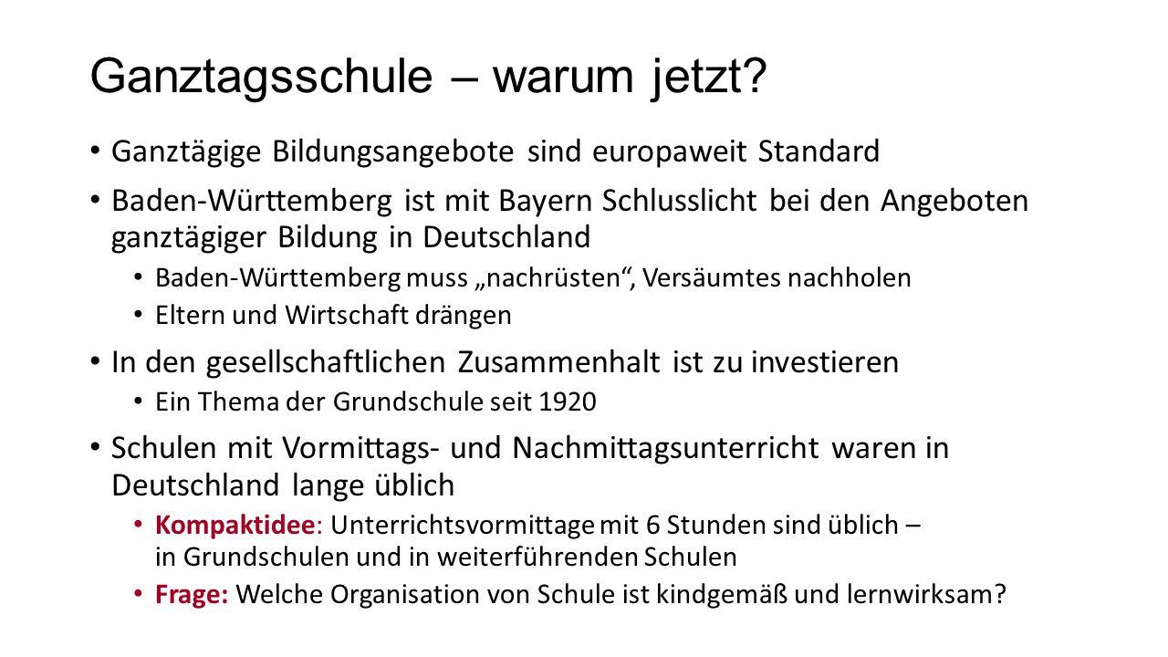 Aufbau von Ganztagsschulen in Baden- Württemberg: warum.