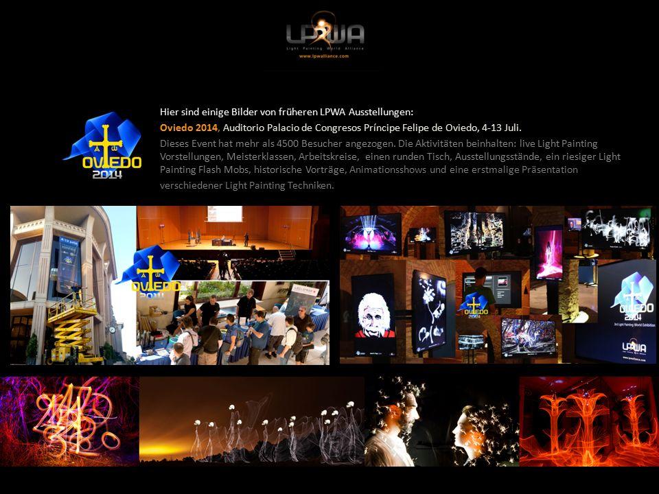 Hier sind einige Bilder von früheren LPWA Ausstellungen: Oviedo 2014, Auditorio Palacio de Congresos Príncipe Felipe de Oviedo, 4-13 Juli.