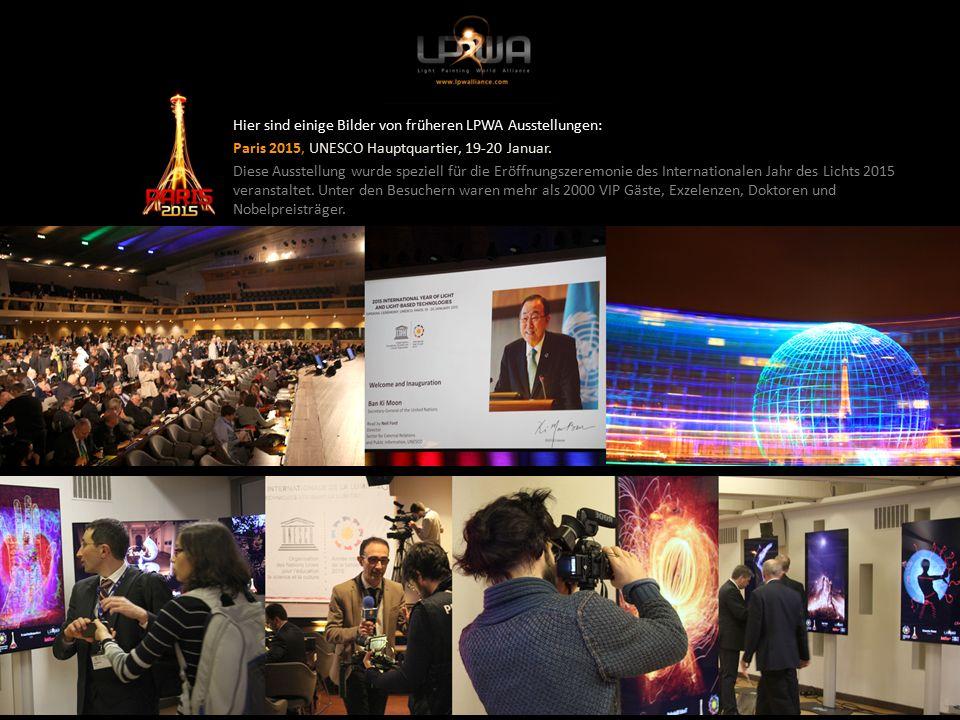 Hier sind einige Bilder von früheren LPWA Ausstellungen: Paris 2015, UNESCO Hauptquartier, 19-20 Januar.