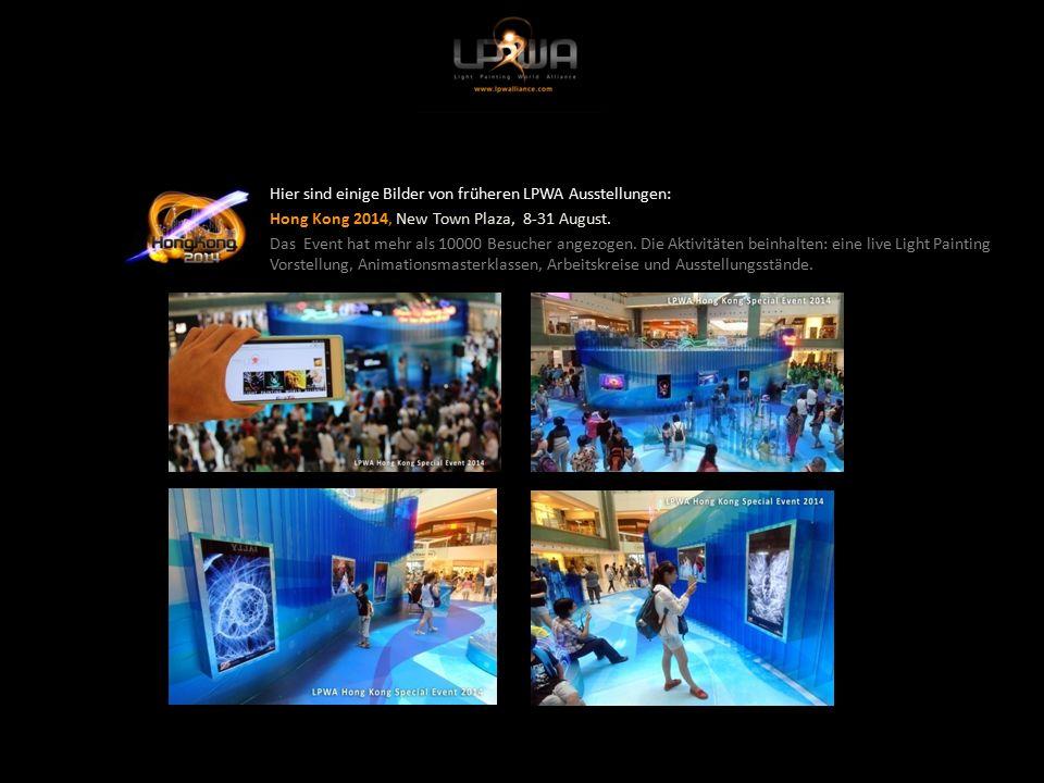 Hier sind einige Bilder von früheren LPWA Ausstellungen: Hong Kong 2014, New Town Plaza, 8-31 August.