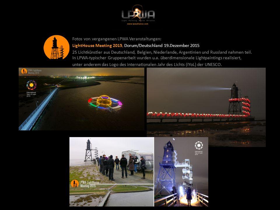 Fotos von vergangenen LPWA Veranstaltungen: LightHouse Meeting 2015, Dorum/Deutschland 19.Dezember 2015 25 Lichtkünstler aus Deutschland, Belgien, Niederlande, Argentinien und Russland nahmen teil.