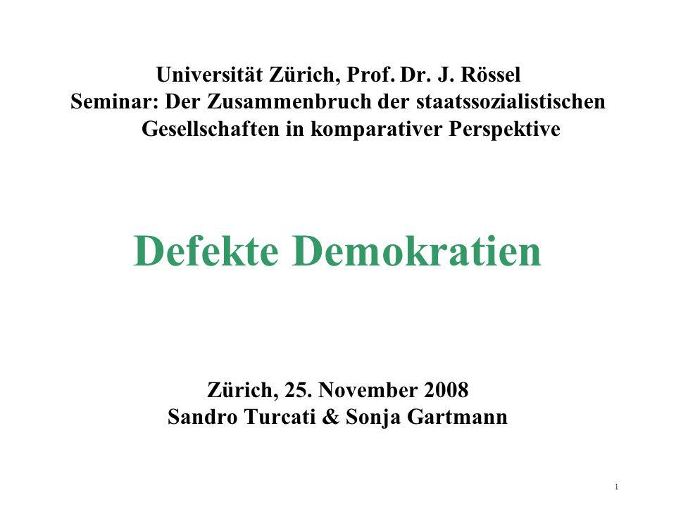 1 Universität Zürich, Prof. Dr. J. Rössel Seminar: Der Zusammenbruch der staatssozialistischen Gesellschaften in komparativer Perspektive Defekte Demo