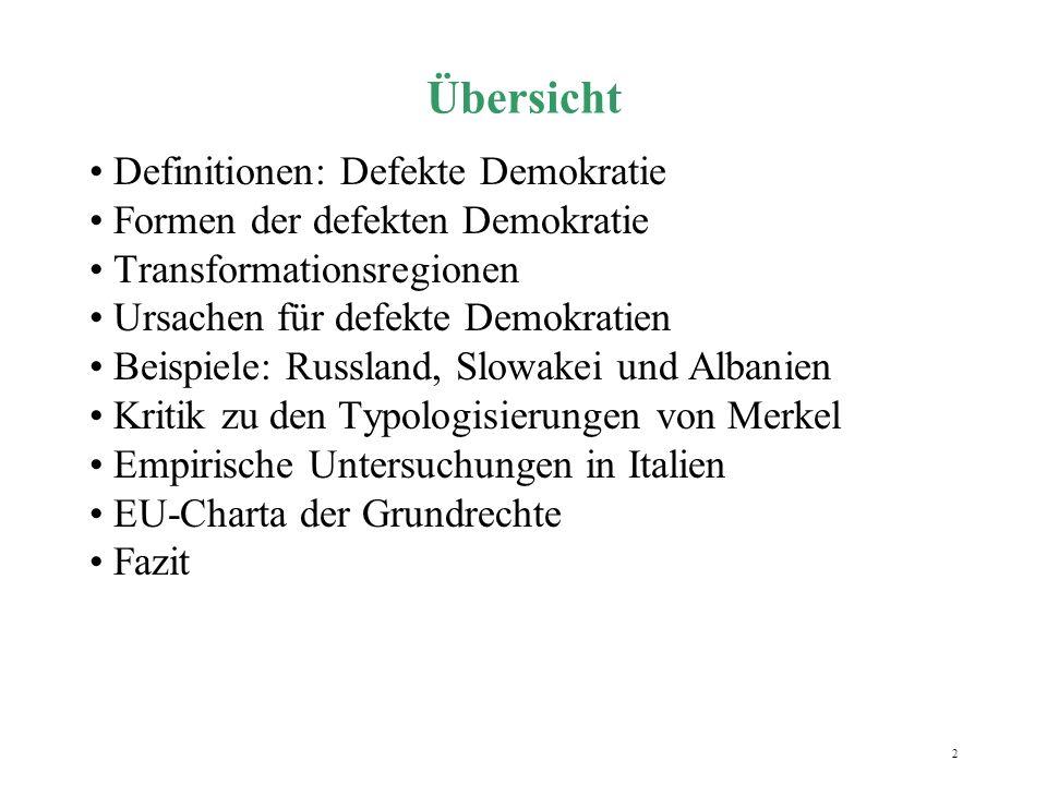 2 Übersicht Definitionen: Defekte Demokratie Formen der defekten Demokratie Transformationsregionen Ursachen für defekte Demokratien Beispiele: Russla