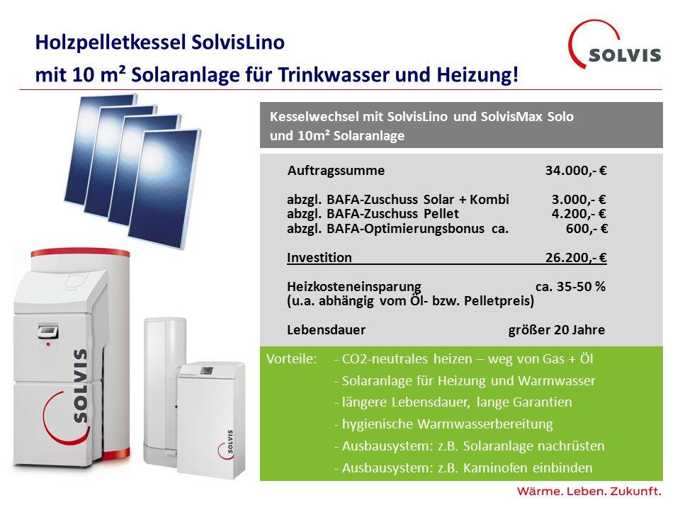 Kesselwechsel mit SolvisLino und SolvisMax Solo und 10m² Solaranlage Auftragssumme 34.000,- € abzgl.