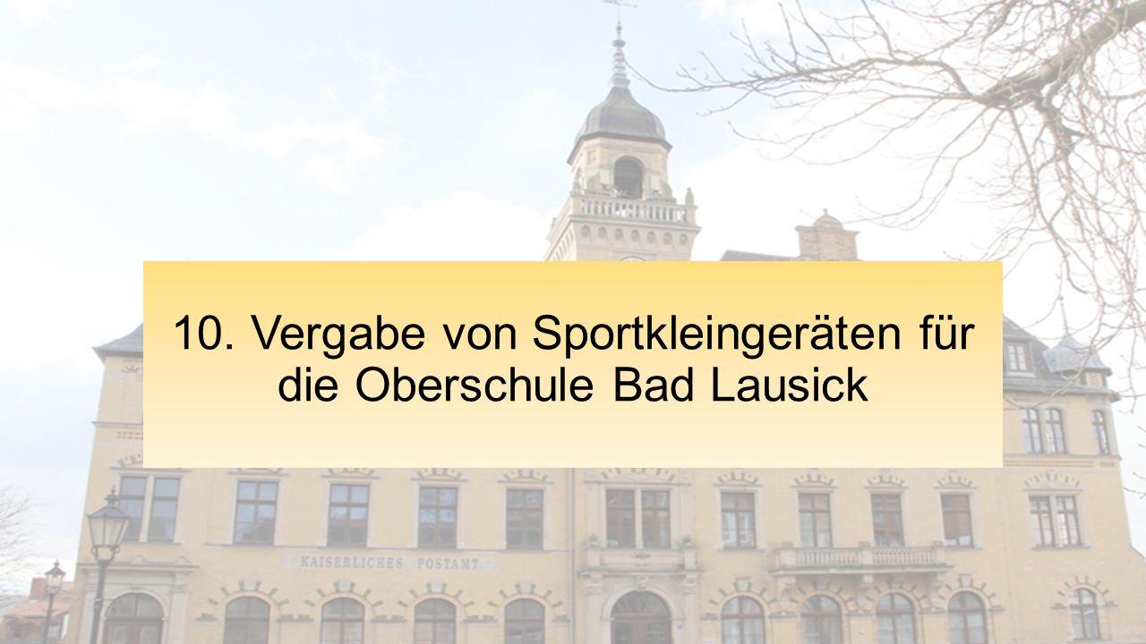10. Vergabe von Sportkleingeräten für die Oberschule Bad Lausick