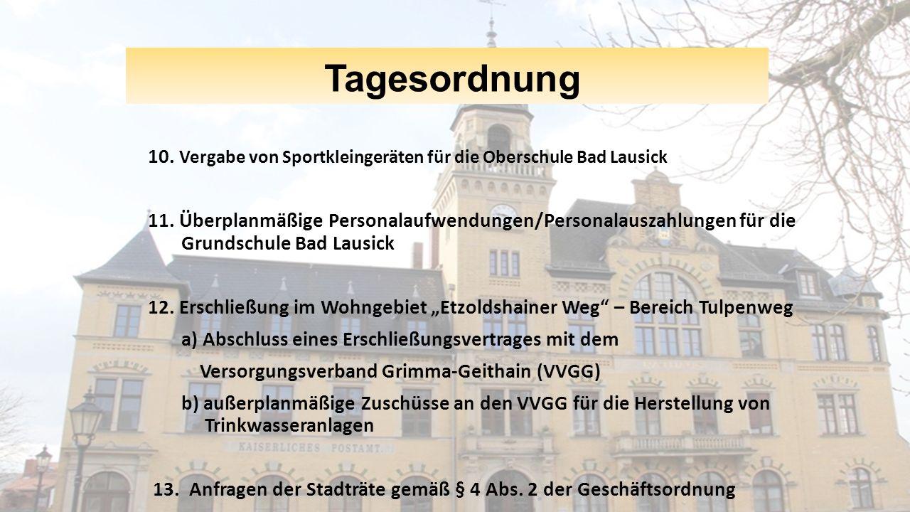 Tagesordnung 10. Vergabe von Sportkleingeräten für die Oberschule Bad Lausick 11.