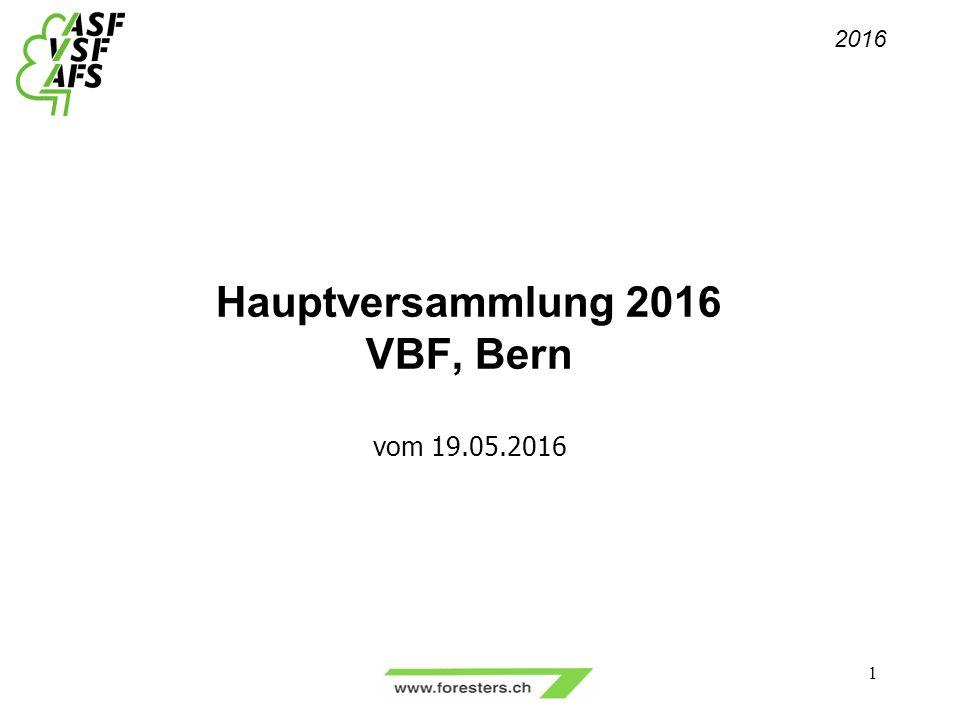 Hauptversammlung 2016 VBF, Bern vom 19.05.2016 1 2016