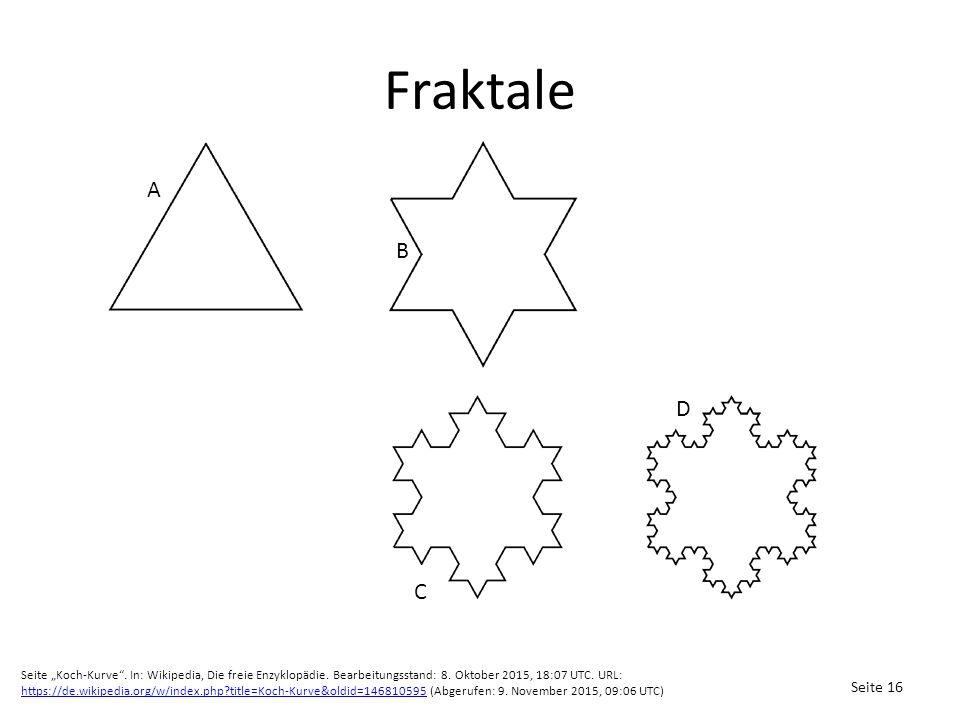 """Fraktale Seite 16 A B C D Seite """"Koch-Kurve . In: Wikipedia, Die freie Enzyklopädie."""