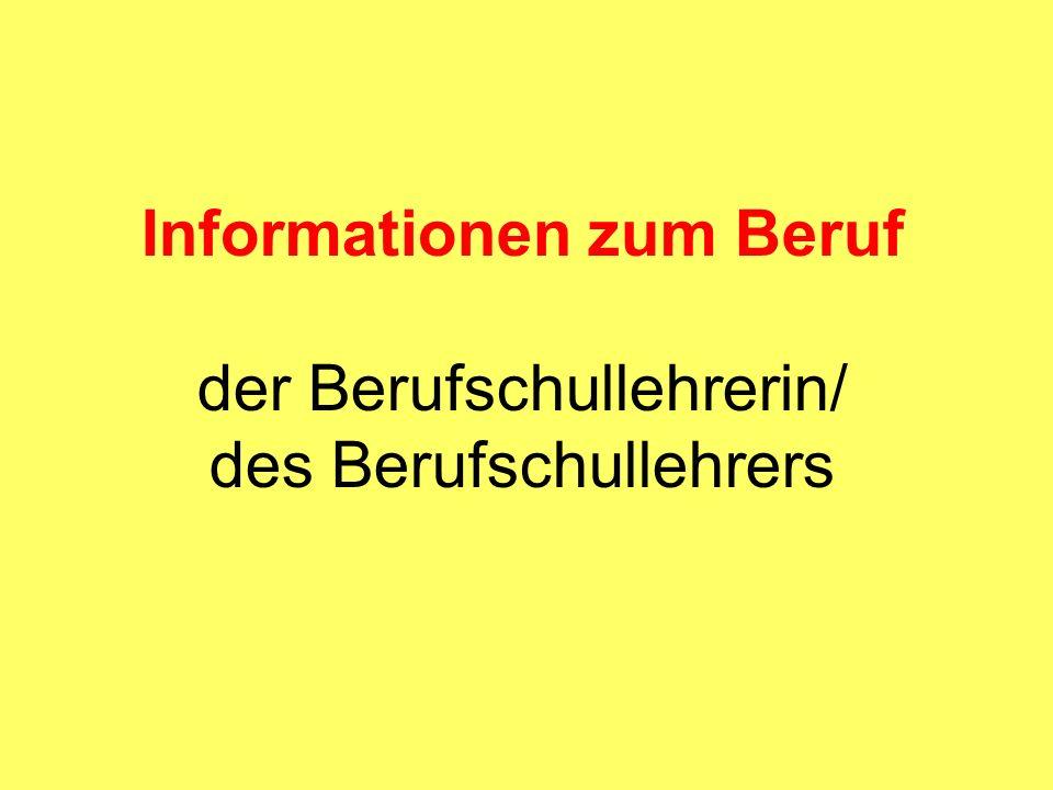 Informationen zum Beruf der Berufschullehrerin/ des Berufschullehrers
