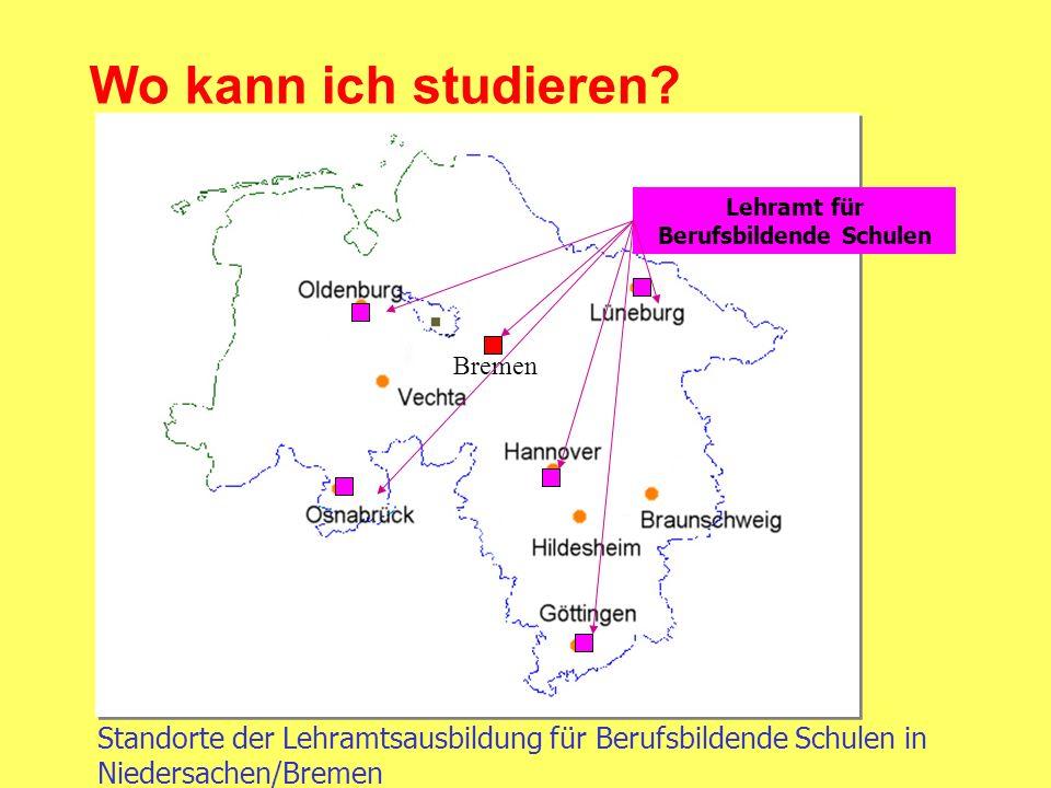 Lehramt für Berufsbildende Schulen Standorte der Lehramtsausbildung für Berufsbildende Schulen in Niedersachen/Bremen Bremen Wo kann ich studieren