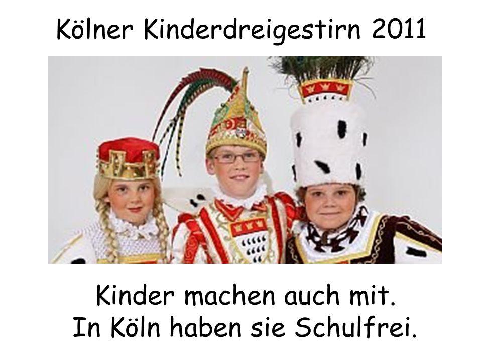 Kölner Kinderdreigestirn 2011 Kinder machen auch mit. In Köln haben sie Schulfrei.