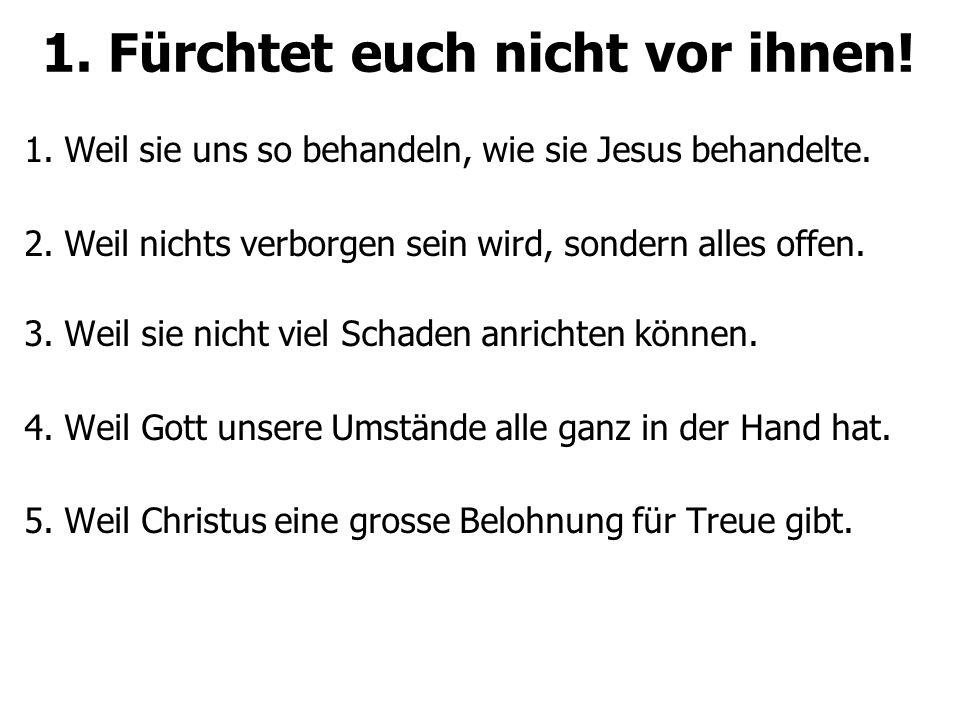 2.Klare Verkündigung aus freudiger Gottesfurcht.