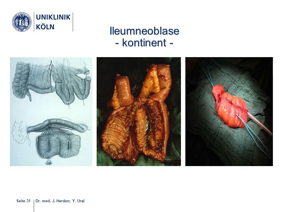 Dr. med. J. Herden; Y. UralSeite 31 32-40 Ileumneoblase - kontinent -