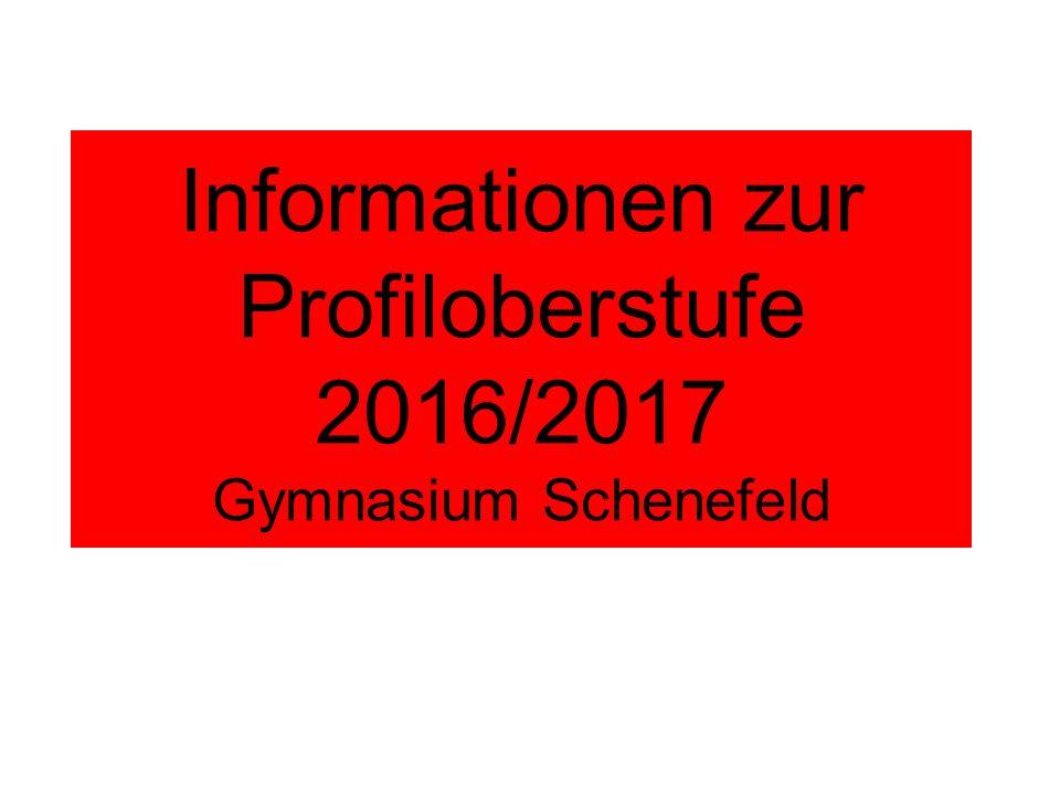 Informationen zur Profiloberstufe 2016/2017 Gymnasium Schenefeld