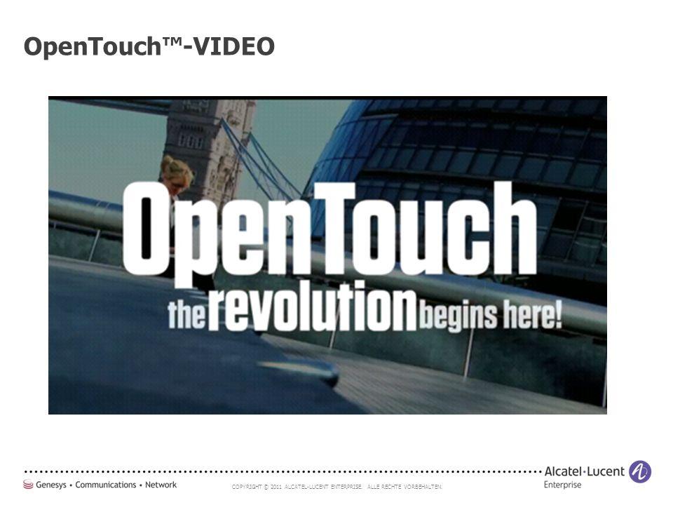 COPYRIGHT © 2011 ALCATEL-LUCENT ENTERPRISE. ALLE RECHTE VORBEHALTEN. OpenTouch™-VIDEO