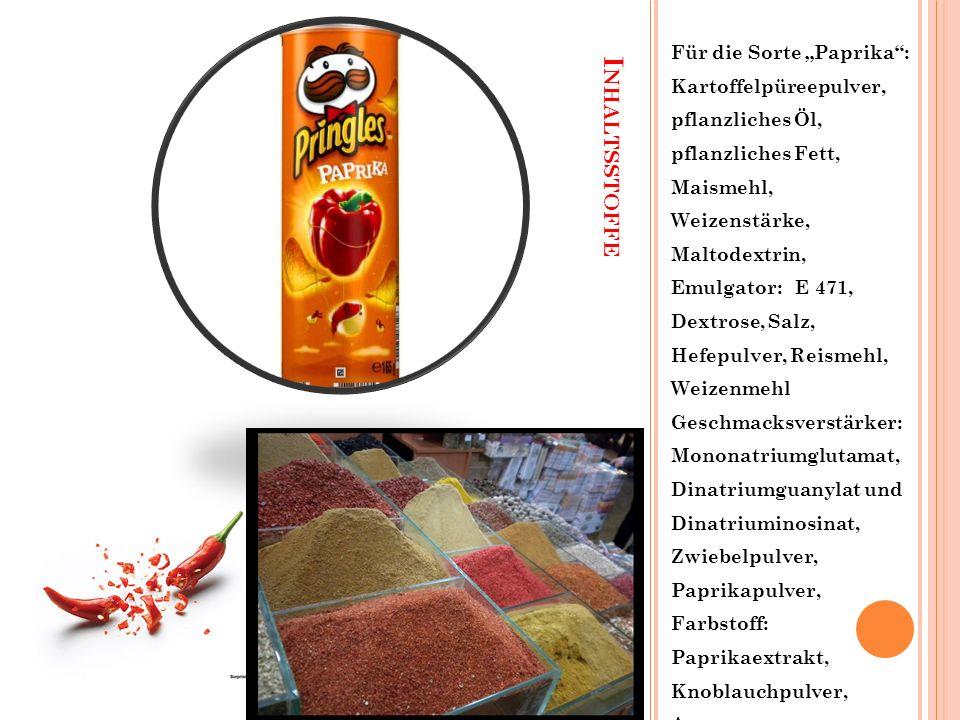 """I NHALTSSTOFFE Für die Sorte """"Paprika : Kartoffelpüreepulver, pflanzliches Öl, pflanzliches Fett, Maismehl, Weizenstärke, Maltodextrin, Emulgator: E 471, Dextrose, Salz, Hefepulver, Reismehl, Weizenmehl Geschmacksverstärker: Mononatriumglutamat, Dinatriumguanylat und Dinatriuminosinat, Zwiebelpulver, Paprikapulver, Farbstoff: Paprikaextrakt, Knoblauchpulver, Aroma."""