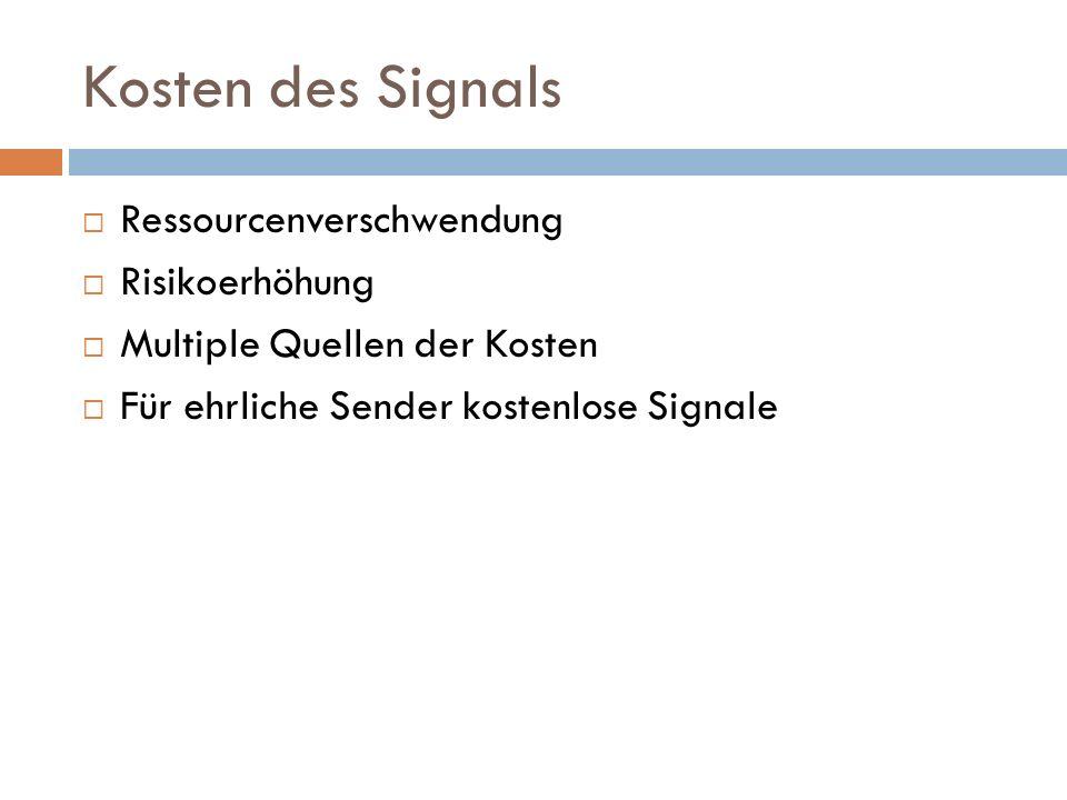 Annahmen und Grenzen  Informationen über die Nutzen und Kosten des Signals (für beide Typen Sender), sowie die Populationsanteile müssen bekannt sein.