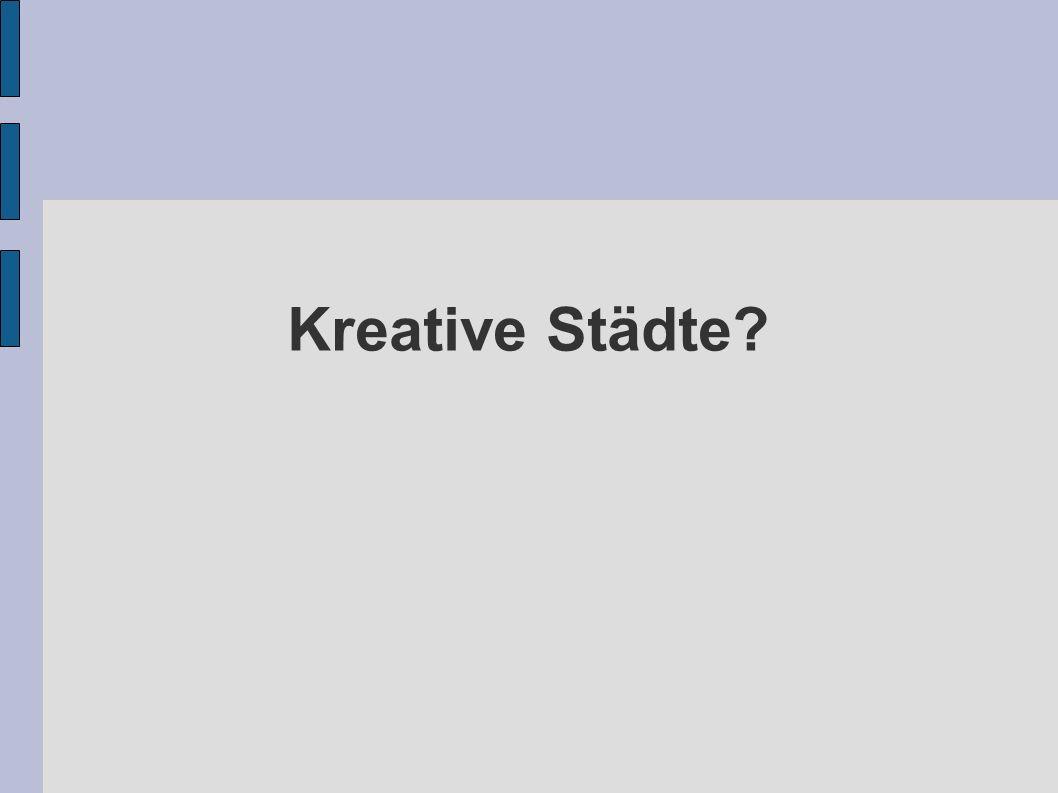 Kreative Städte?