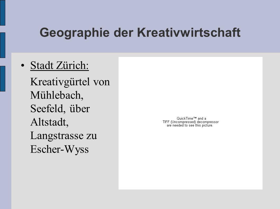 Geographie der Kreativwirtschaft Stadt Zürich: Kreativgürtel von Mühlebach, Seefeld, über Altstadt, Langstrasse zu Escher-Wyss