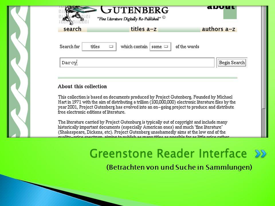 (Betrachten von und Suche in Sammlungen) Greenstone Reader Interface