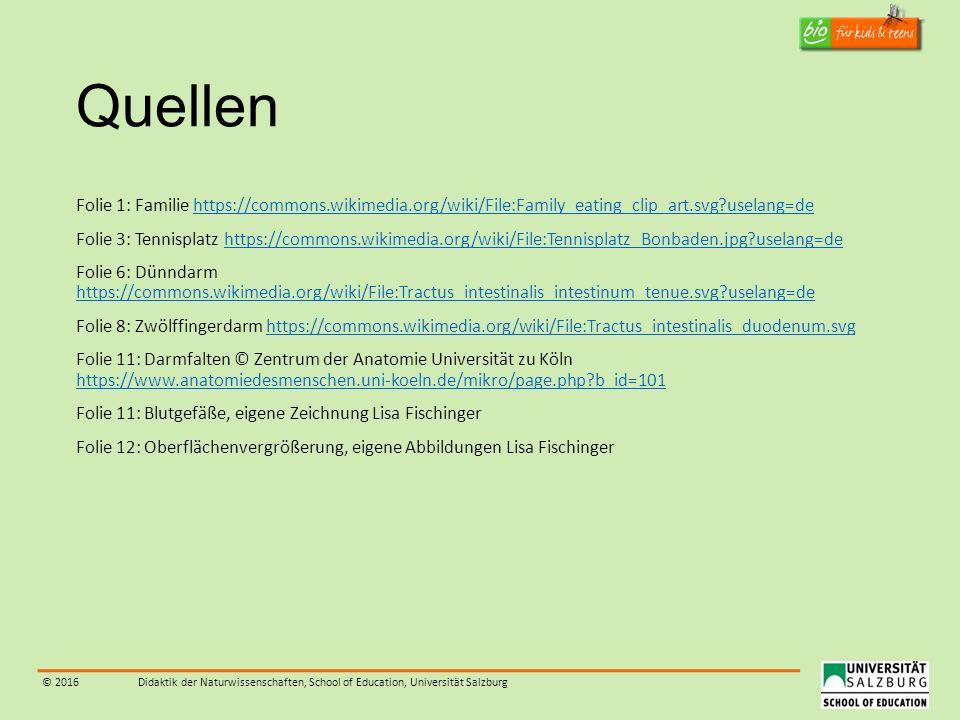 © 2016Didaktik der Naturwissenschaften, School of Education, Universität Salzburg Quellen Folie 1: Familie https://commons.wikimedia.org/wiki/File:Fam