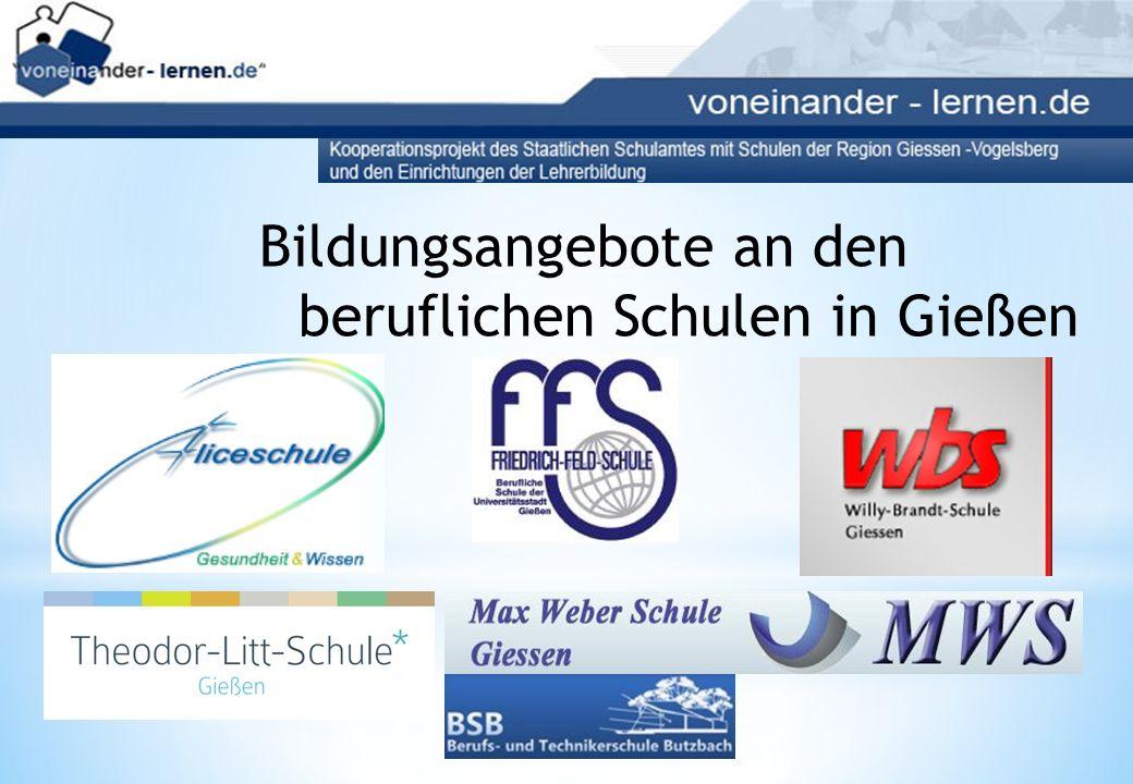 Bildungsangebote an den beruflichen Schulen in Gießen