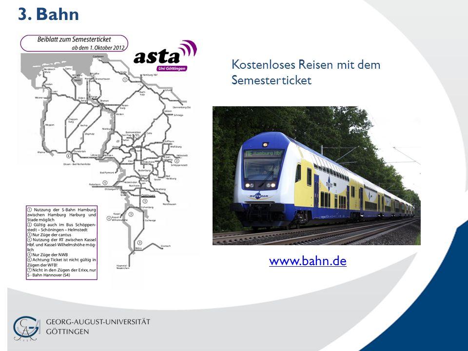 www.bahn.de 3. Bahn Kostenloses Reisen mit dem Semesterticket