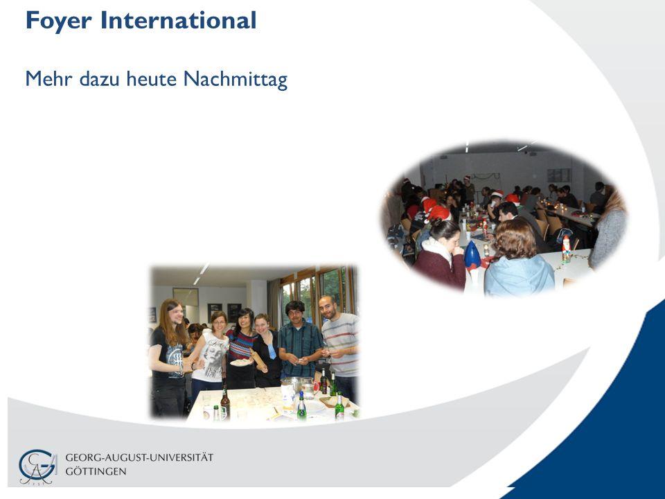 Foyer International Mehr dazu heute Nachmittag