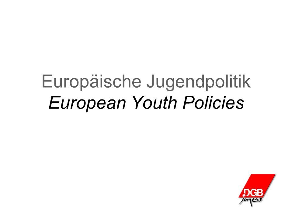 Europäische Jugendpolitik European Youth Policies