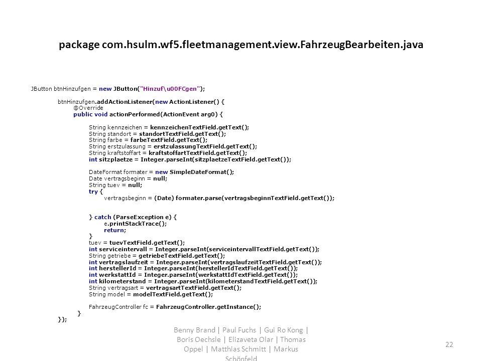 package com.hsulm.wf5.fleetmanagement.view.FahrzeugBearbeiten.java JButton btnHinzufgen = new JButton(